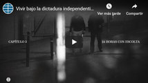 VÍDEO.- Vivir bajo la dictadura independentista: 24 horas con escolta