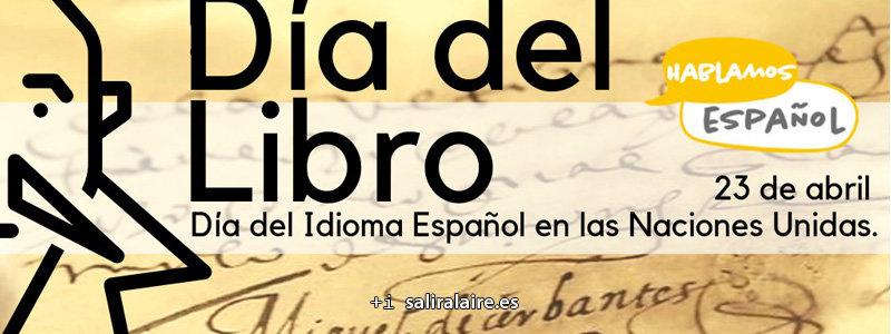 Día Del Idioma Español En Las Naciones Unidas Cultura